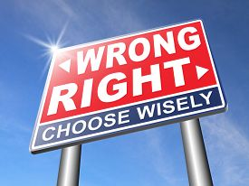 foto of moral  - right wrong answer decision correct or incorrect morally good or bad moral dilemma difficult choice or quiz and exam results choose your way road sign arrow  - JPG