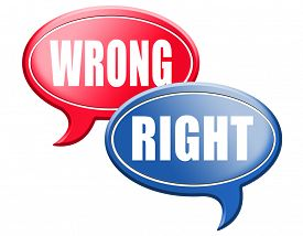 pic of moral  - right wrong answer decision morally good or bad moral dilemma difficult choice or quiz and exam results choose your way    - JPG