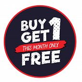 Buy Get 1 Free Tag Design For Banner Or Poster. Sale And Discounts Concept. Vector Illustration. poster