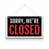 Sorry We Are Closed Sign On Door Store. Business Open Or Closed Banner Isolated For Shop Retail. Clo poster
