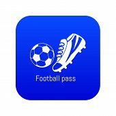 Football Pass Icon Blue Vector Isolated On White Background poster
