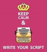 Keep Calm And Write Your Scrip Vector Illustration Clip-art poster
