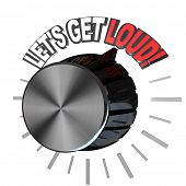 A volume dial turned to the words Let's Get Loud, illustrating the excitement of a pep rally in which a team is encouraged to get motivated
