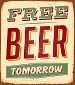 Vintage metal sign - Free Beer Tomorrow - Raster Version