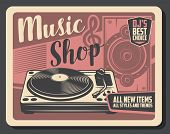 Music Shop Of Vinyl Record Player, Dj Sound Equipment, Loudspeaker And Treble Clef Vector Poster. Re poster