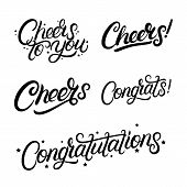 Set Of Hand Written Lettering Quotes Cheers, Congrats, Congratulations. Greeting Calligraphy Phrases poster