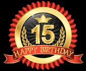 15 Years Happy Birthday Golden Label With Ribbons, Vector Illustration