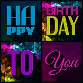 Vector birthday card with text on triangular background in comics pop art style.