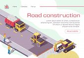 Road Repair And Construction With Heavy Machines And Working People. Excavator And Rolling Vehicles  poster