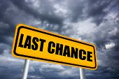 Last chance road sign