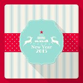 Christmas And New Year 2015 Greeting Card With Reindeer