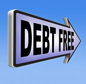 pic of debt free  - debt free zone or tax reduction today relief of taxes having good credit financial success paying debts for financial freedom road sign arrow - JPG