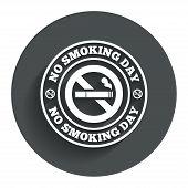 No smoking day sign icon. Quit smoking day.