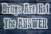Drugs Are Not The Answer Concept