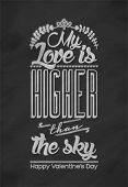 My Love is higher than the sky - Vintage Typographical Valentine's Day Card