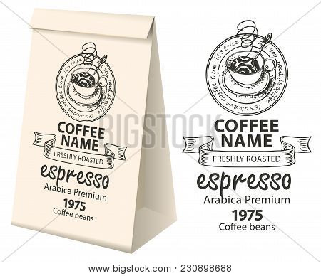 poster of Paper Packaging With A Label For Coffee Beans. Vector Label For Coffee With The Pencil Drawing Cup O