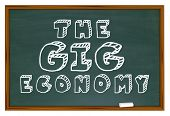 The Gig Economy Chalkboard New Employment Education 3d Illustration poster