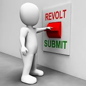 stock photo of submissive  - Revolt Submit Switch Showing Revolution Or Submission - JPG