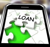 Loan Smartphone Shows Online Financing And Lending