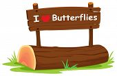 Illustration of I love butterflies sign