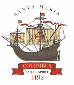 Retro Banner Or Emblem With The Vintage Sailing Yacht Of Columbus And The Words Santa Maria, Sailor  poster