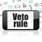 Politics Concept: Smartphone With  Black Text Veto Rule On Display,  Hand Drawn Politics Icons Backg poster