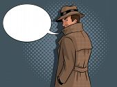 Spy In Raincoat And Hat Pop Art Retro Vector Illustration. Text Bubble. Comic Book Style Imitation. poster
