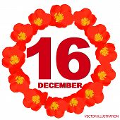 December 16 Icon. For Planning Important Day. Banner For Holidays And Special Days With Flowers. Six poster