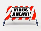 foto of maliciousness  - Virus Ahead Indicating Viruses and Future Malicious Damage - JPG