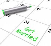 Get Married Calendar Means Wedding Day And Vows