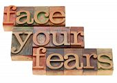 Face Your Fears Phrase In Letterpress Type