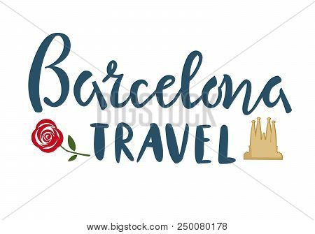Barselona Travel Lettering With Cathedral
