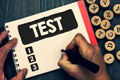 Writing Note Showing Test. Business Photo Showcasing Academic Systemic Procedure Assess Reliability  poster