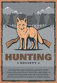 Hunting Club Or Hunter Society Vintage Poster Of Snow Fox In Mountains And Crossed Rifle Guns. Vecto poster
