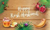 Happy Rosh Hashanah Greeting Card - Jewish New Year. Text `shana Tova!` On Hebrew. Honey And Apple,  poster