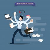 Businessman Run With Many Hands Holding Smartphone, Laptop, Briefcase, Stack Of Paper, Calendar, Cli poster