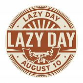 Lazy Day, August 9, Rubber Stamp, Vector Illustration poster
