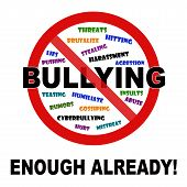 Bullying, enough already sign on white background