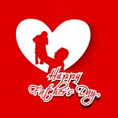 Happy Fathers Day text with silhouette of father and his child on red background.