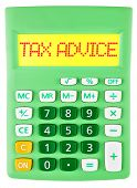 Calculator With Tax Advice On Display Isolated