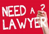 picture of lawyer  - Need a Lawyer written on the wipe board - JPG