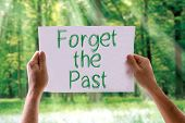 picture of past future  - Forget the Past card with nature background - JPG