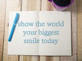 Show The World Your Biggest Smile, Business Motivational Inspirational Quotes, Words Typography Top  poster