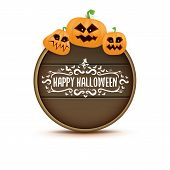 Happy Halloween Web Wooden Board Label With Halloween Scary Pumpkins Isolated On White Background .  poster