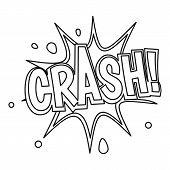 Crash, Explosion Bubble Icon. Outline Illustration Of Crash, Explosion Bubble Icon For Web poster