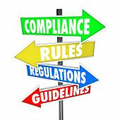 The words Compliance, Rules, Regulations and Guidelines on colorful arrow road signs directing you t