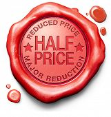 half price major reduction highly reduced prices bargain sale online web shop or internet webshop red icon stamp button or label