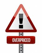 Overpriced Warning Sign Illustration Design