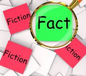 Fact Fiction Post-it Papers Show Factual Or Untrue
