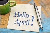 Hello April - handwriting on a napkin with a cup of coffee poster